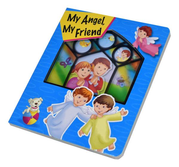 My Angel My Friend Children's Book